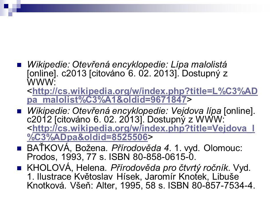 Wikipedie: Otevřená encyklopedie: Lípa malolistá [online]